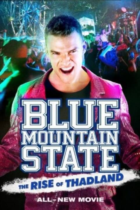 Blue Mountain State: The Rise of Thadland (2016) poster