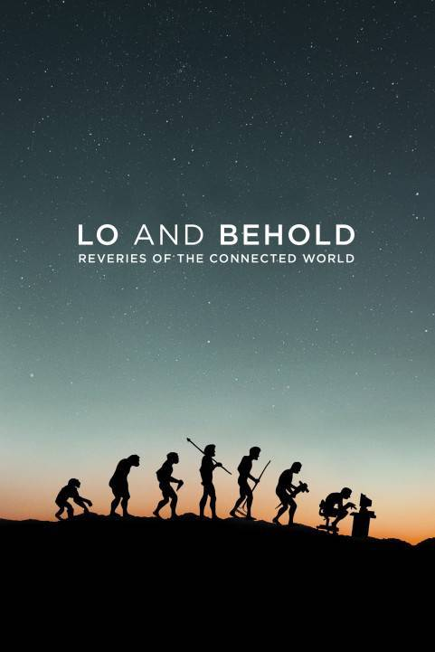 Lo and Behold, Reveries of the Connected World (2016) poster