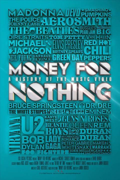 Money for Nothing: A History of the Music Video poster