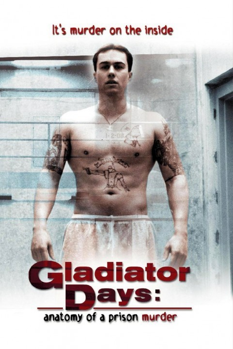 Gladiator Days: Anatomy of a Prison Murder poster