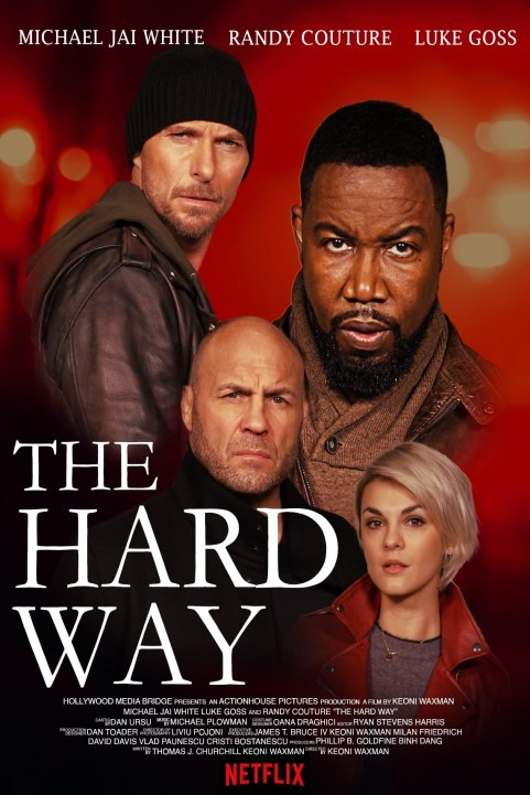 The Hard Way (2019) poster