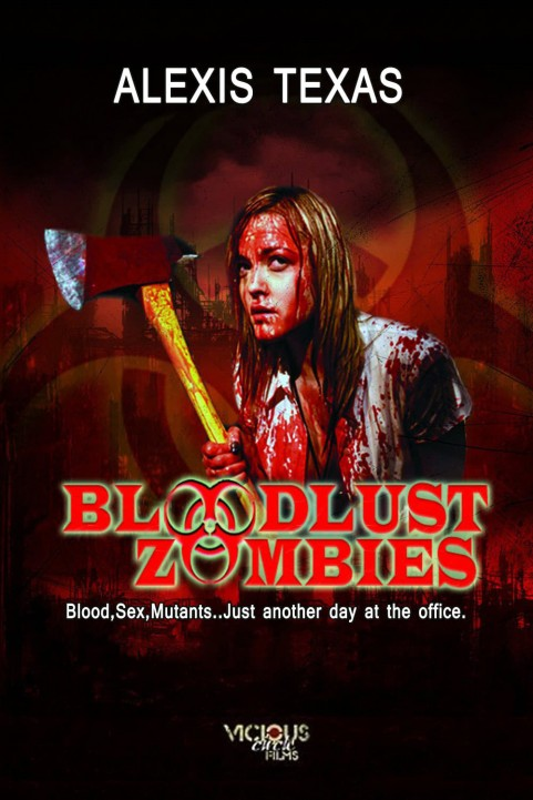 Bloodlust Zombies poster