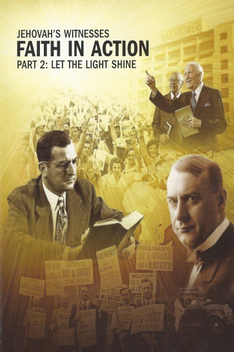 Jehovah's Witnesses - Faith In Action, Part 2: Let The Light Shine (2011) poster
