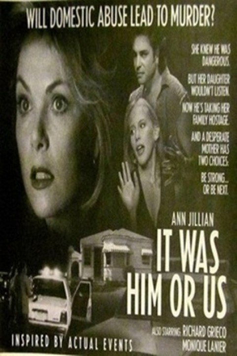 It Was Him or Us poster
