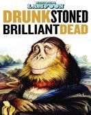 National Lampoon: Drunk Stoned Brilliant Dead (2015) poster