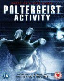 Poltergeist Activity (2015) Free Download