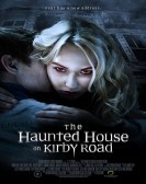 The Haunted House on Kirby Road (2016) Free Download