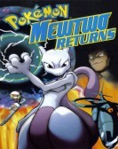 Pokémon: Mewtwo Returns (2000) poster