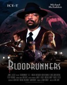 Bloodrunners (2017) Free Download