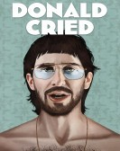 Donald Cried (2017) Free Download