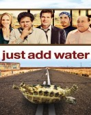Just Add Water (2008) Free Download