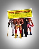 Bigger Stronger Faster* (2008) Free Download