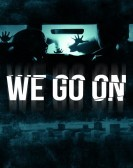 We Go On (2016) Free Download