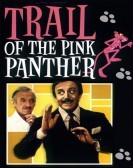 Trail of the Pink Panther (1982) Free Download