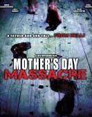 Mother's Day Massacre (2007) poster