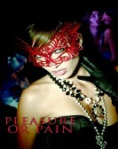Pleasure or Pain (2013) Free Download