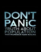 Don't Panic: The Truth About Population (2013) Free Download