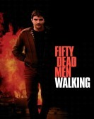 Fifty Dead Men Walking
