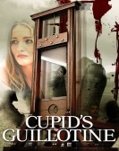 Cupid's Guillotine (2017) Free Download