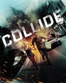 Collide (2016) Free Download