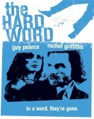 The Hard Word (2002) poster