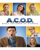 A.C.O.D. (2013) Free Download
