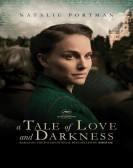 A Tale of Love and Darkness (2016) Free Download