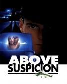 Above Suspicion (1995) Free Download