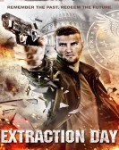 Extraction Day (2014) Free Download