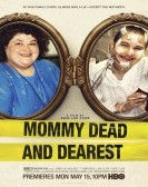 Mommy Dead and Dearest (2017)
