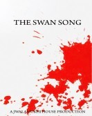 The Swan Song (2013) poster