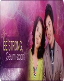 Be Strong, Geum-soon! poster