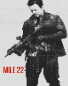Mile 22 (2018) Free Download