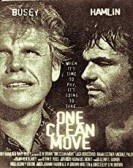 One Clean Move poster