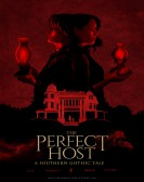 The Perfect Host: A Southern Gothic Tale poster