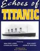 Titanic: Echoes of Titanic poster