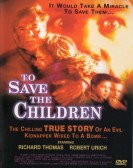 To Save the Children Free Download