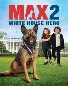 Max 2: White House Hero (2017) poster