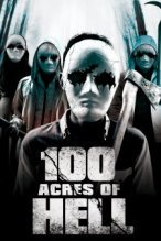 100 Acres of Hell poster