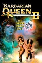 Barbarian Queen II: The Empress Strikes Back poster
