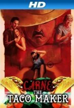 Carne: The Taco Maker poster