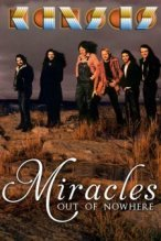 Kansas: Miracles Out Of Nowhere poster