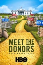 Meet the Donors: Does Money Talk? poster