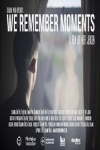 We Remember Moments poster