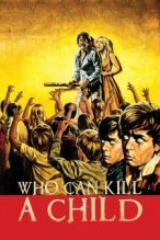 Who Can Kill a Child? poster