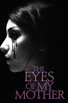 The Eyes of My Mother (2016) poster